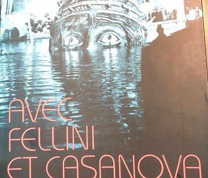 Avec Fellini et Casanova, Gérald Morin