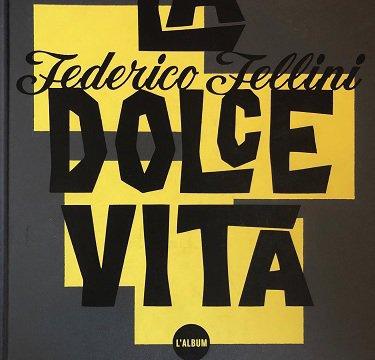 la Dolce Vita, Barral édition
