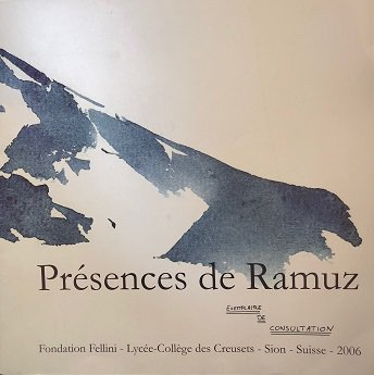 Ramuz's presences, exhibition catalog