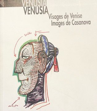 Visages de Venise, images de Casanova, catalogue d'exposition